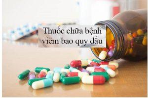 Thuốc chữa viêm bao quy đầu hiệu quả ra sao?